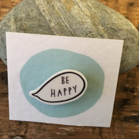 Be Happy Bubble Badge